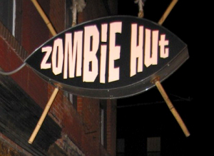 Sign in front of the Zombie Hut
