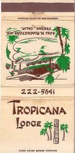 Matchbook from Tropicana Lodge in Fresno