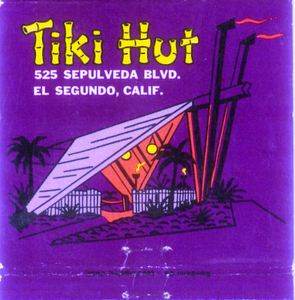 Matchbook from Tiki Hut in El Segundo