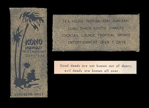 Front and back of a matchbox, with the fortune that came inside, from Kono Hawaii in Santa Ana