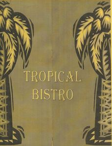 Souvenir menu from Tropical Bistro in Hilliard