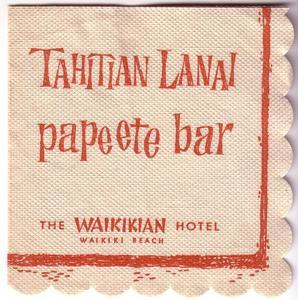 Napkin from the Tahitian Lanai and Papeete Bar in Waikiki