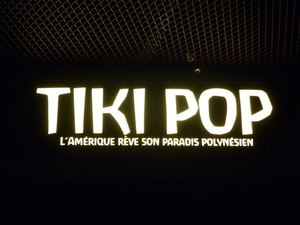 Sign for the Tiki Pop exhibit at Mus�e du Quai Branly in Paris