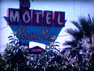The sign, from a 8mm frame from the owner's private footage of Kona Kai Motel in Anaheim