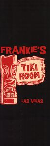Menu from Frankie's Tiki Room in Las Vegas